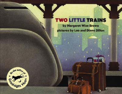 Two Little Trains By Brown, Margaret Wise