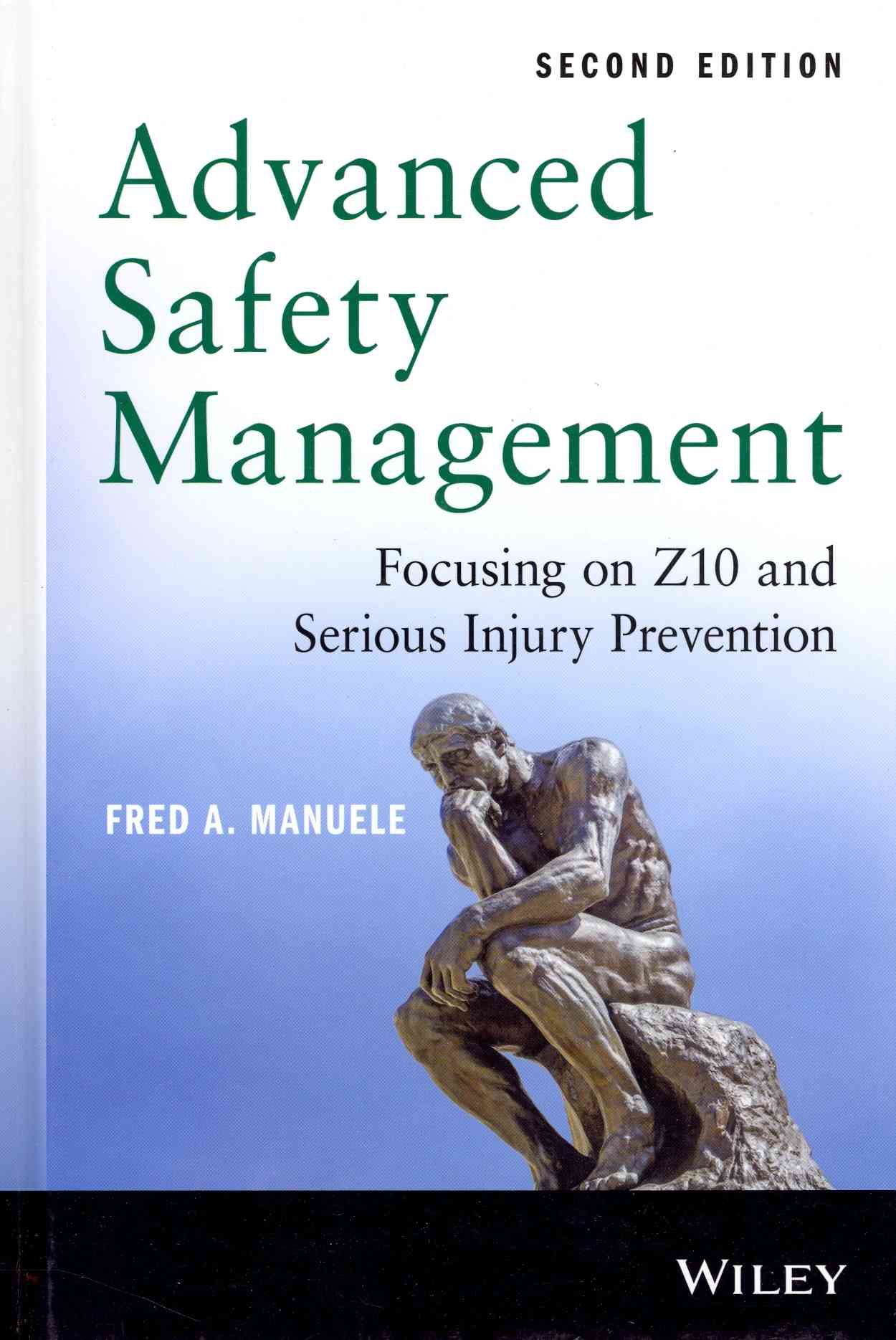 Advanced Safety Management By Manuele, Fred A.