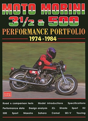 Moto Morini 3 1/2 & 500 Performance Portfolio 1974-1984 By Clarke, R. M.